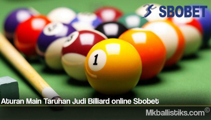 Aturan Main Taruhan Judi Billiard online Sbobet