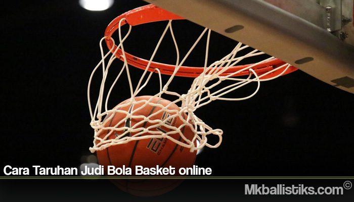 Cara Taruhan Judi Bola Basket online