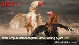 Taktik Ampuh Memenangkan Game Sabung Ayam S128